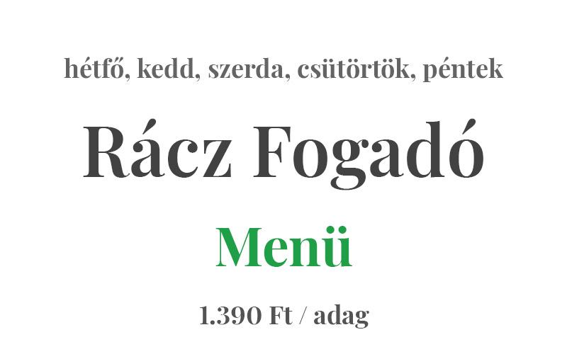 Rácz Fogadó Étterem Menü